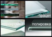 Резка шлифовка обработка стекла Нур-Султан (Астана)