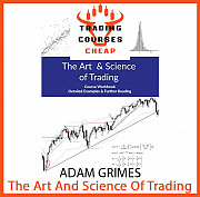 Adam Grimes - The Art And Science Of Trading - Trading Courses Cheap Алматы